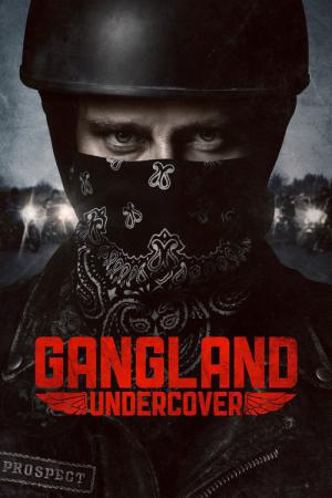 Gangland Undercover (2015)