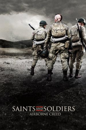 Saints and Soldiers II - Airborne Creed (2012)