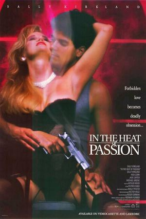 In the Heat of Passion - Mord aus Leidenschaft (1992)