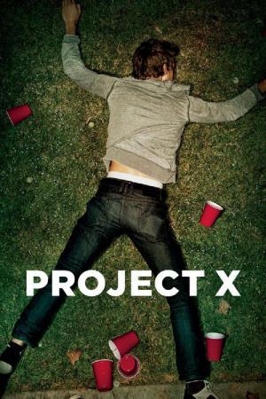 Project X ähnliche Filme