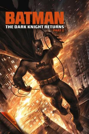 Batman: The Dark Knight Returns, Teil 2 (2013)