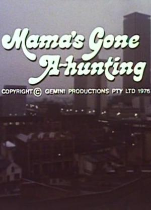 Mama's Gone A-hunting (1977)