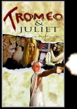 Tromeo Und Julia