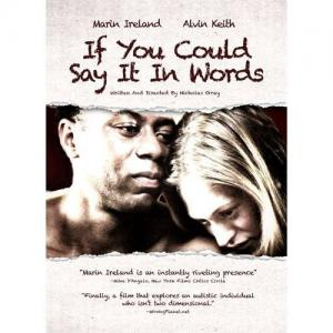 If You Could Say It in Words (2008)