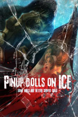 Pinup Dolls on Ice (2013)