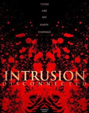 Intrusion: Disconnected (2019)