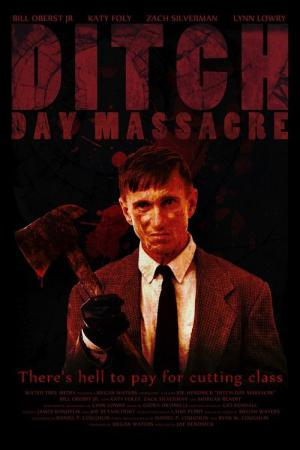 Ditch Day Massacre (2016)