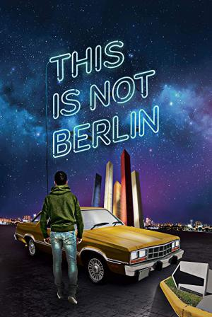 This Is Not Berlin (2019)
