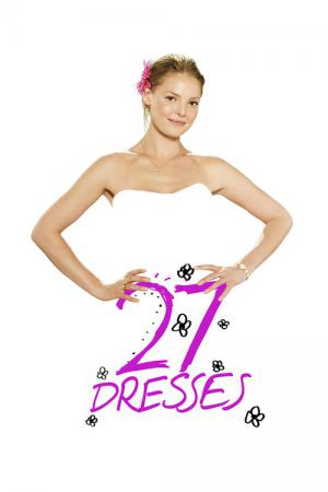 e7e96b7a201ab6 27 Dresses - Kleider machen Bräute (2008)