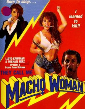 They Call Me Macho Woman (1991)