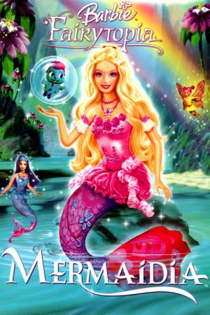 Barbie Fairytopia - Mermaidia (2006)
