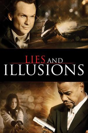 Lies & Illusions (2009)