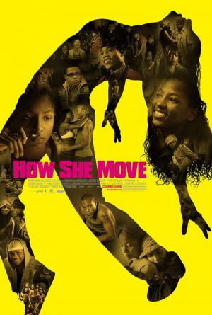 How She Move (2007)