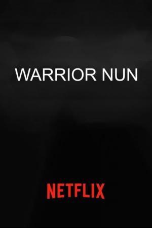 Warrior Nun (2020)
