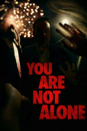 You Are Not Alone (2014)